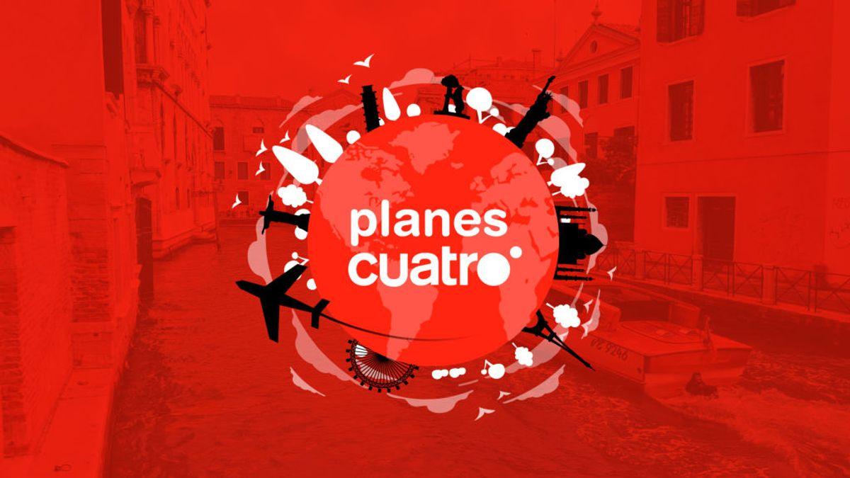 Descubre el nuevo programa 'Planes Cuatro'