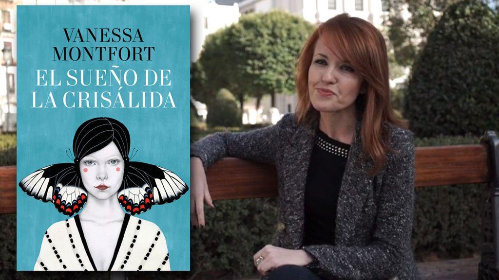 """Vanessa Montfort publica """"El sueño de la crisálida"""" una conmovedora novela sobre la amistar entre dos mujeres"""