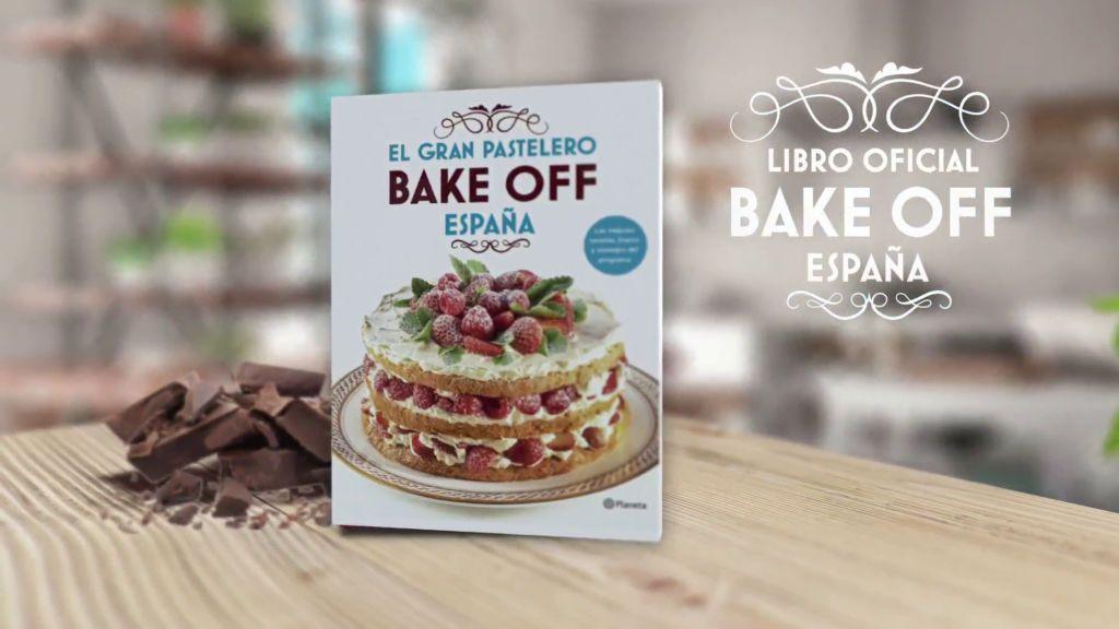 Descubre los sensacionales postres de 'Bake Off España' con su libro oficial