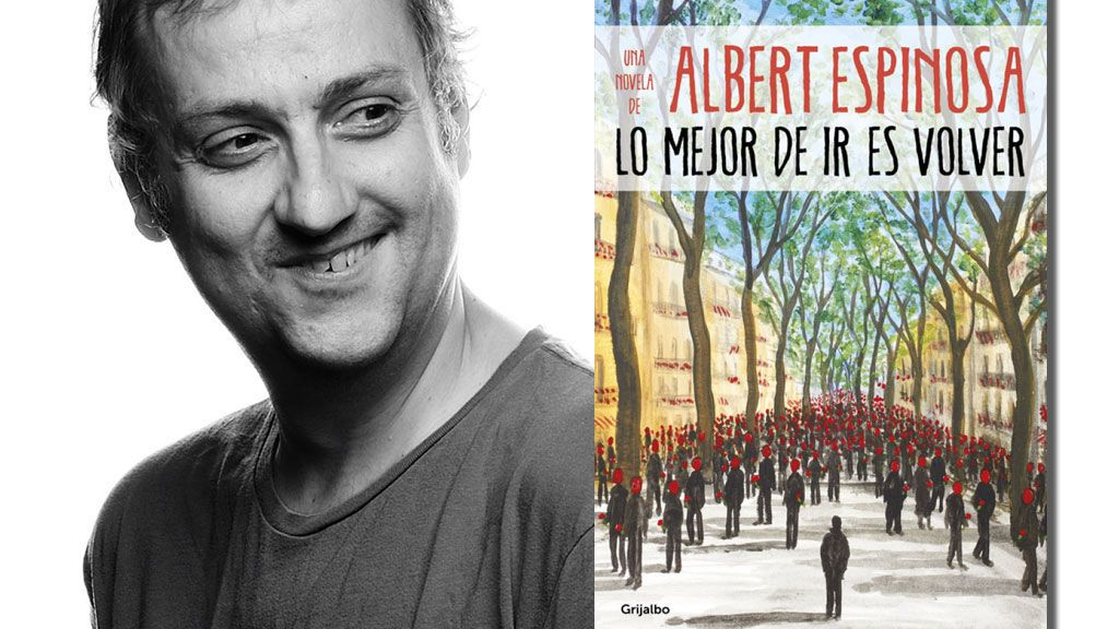 'Lo mejor de ir es volver', el último título de Albert Espinosa