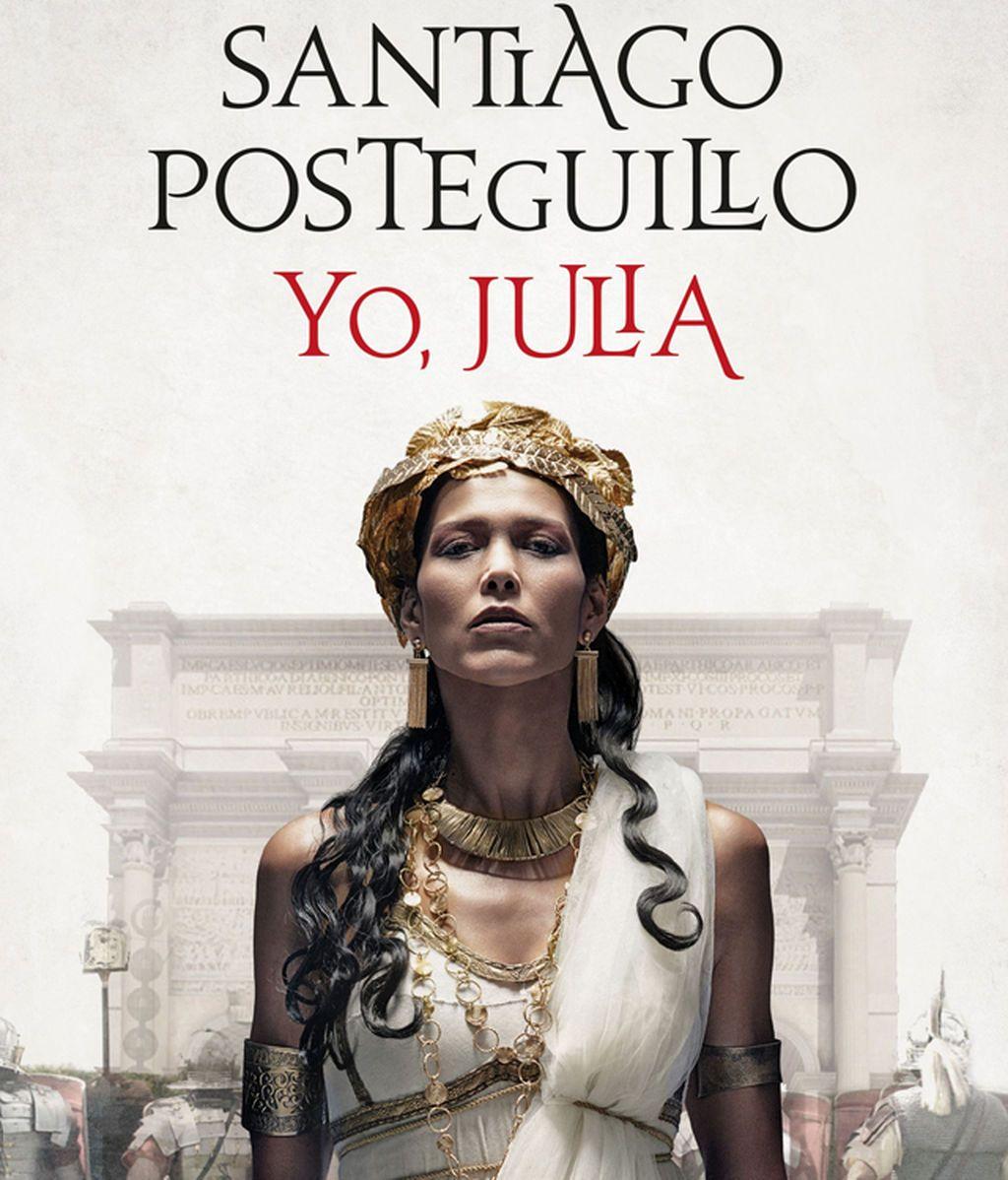 Yo, Julia, de Santiago Posteguillo. Premio Planeta