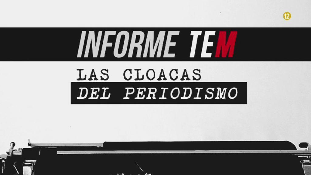 Cuatro emite el domingo el especial 'Informe TEM: las cloacas del periodismo'