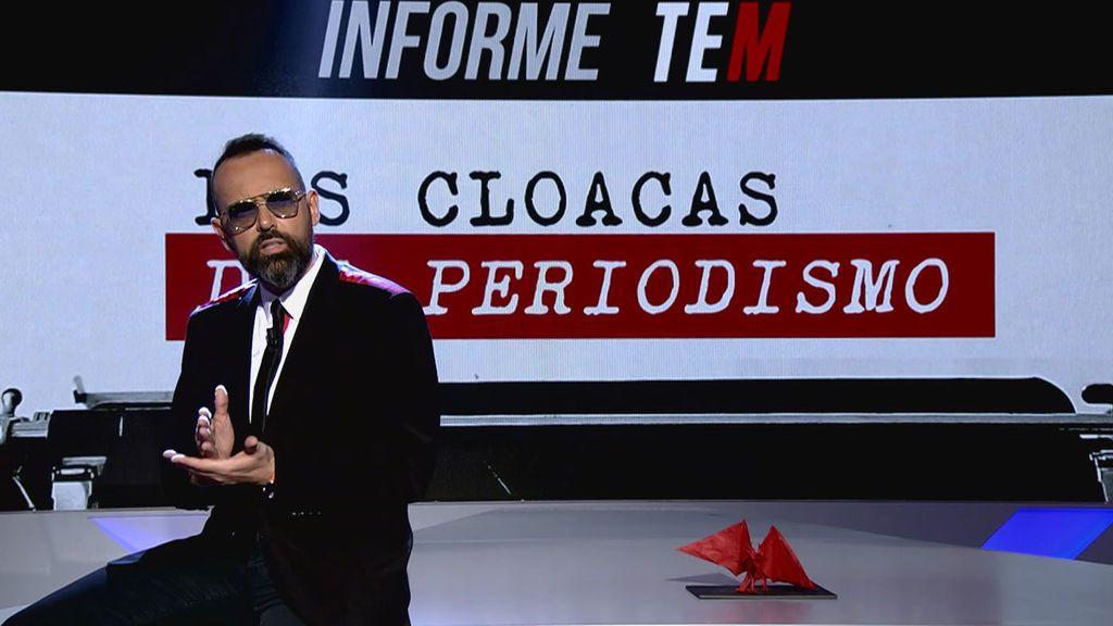 Informe TEM: Las cloacas del periodismo, completo | Todo es mentira
