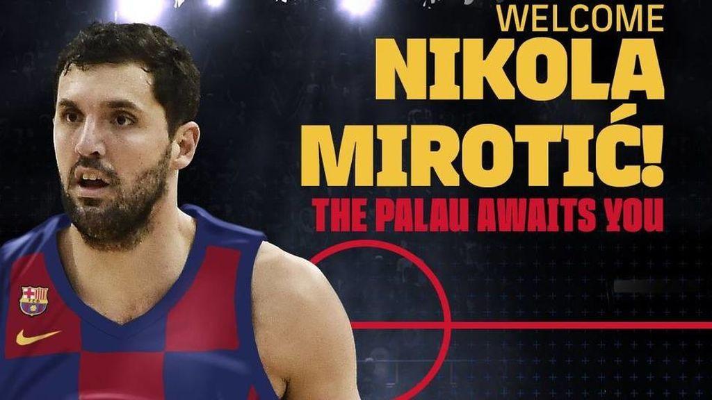 El Barcelona ya tiene a su estrella NBA: Nikola Mirotic firma tres temporadas por el conjunto catalán