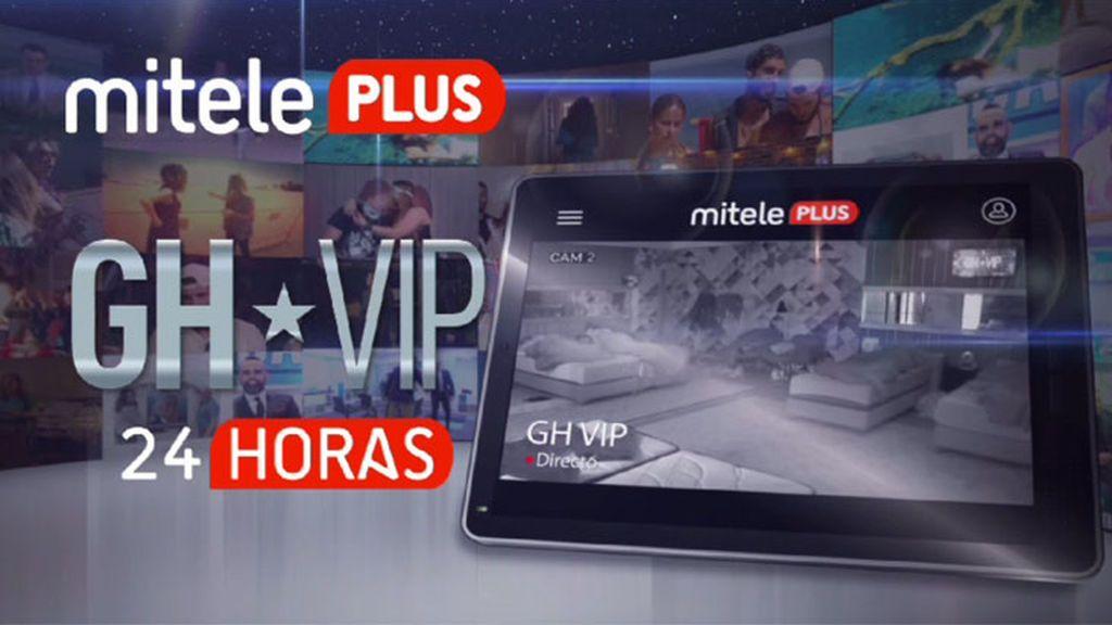 Vive 'GH VIP' 24 horas multicámara y sin interrupciones ¡Hazte PLUS en Mitele!
