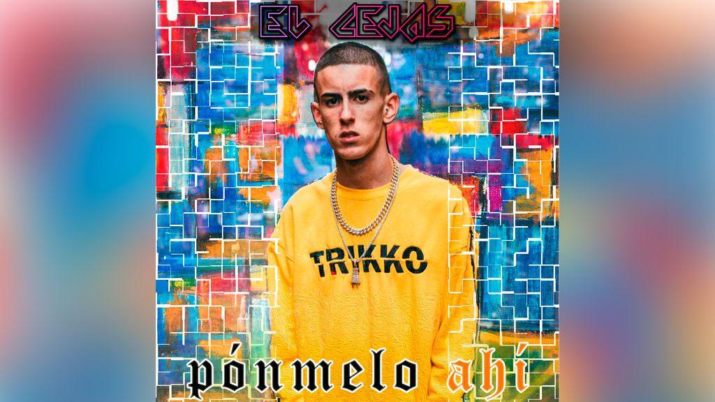 El mayor influencer de GH VIP 7 presenta su nuevo tema. Escucha ya 'Pónmelo Ahí', de 'El Cejas'.