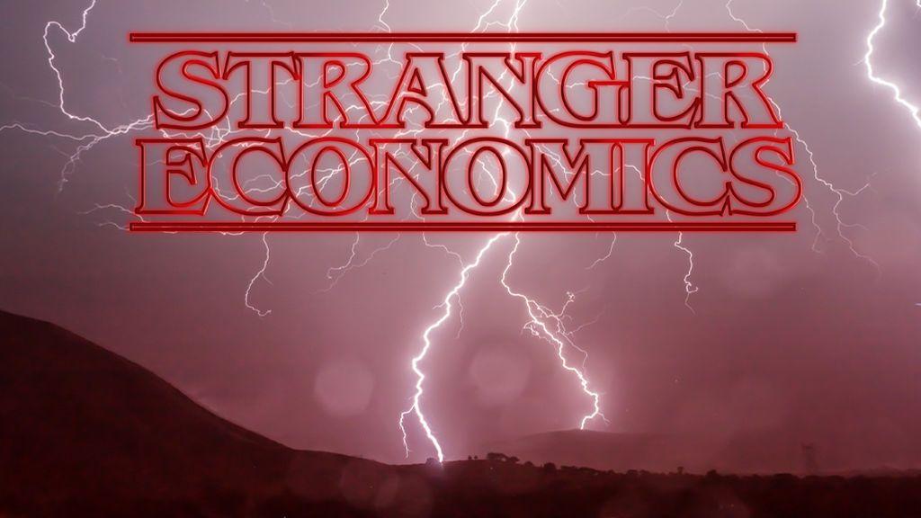 Stranger Economics: todas las cosas raras que están pasando en la economía