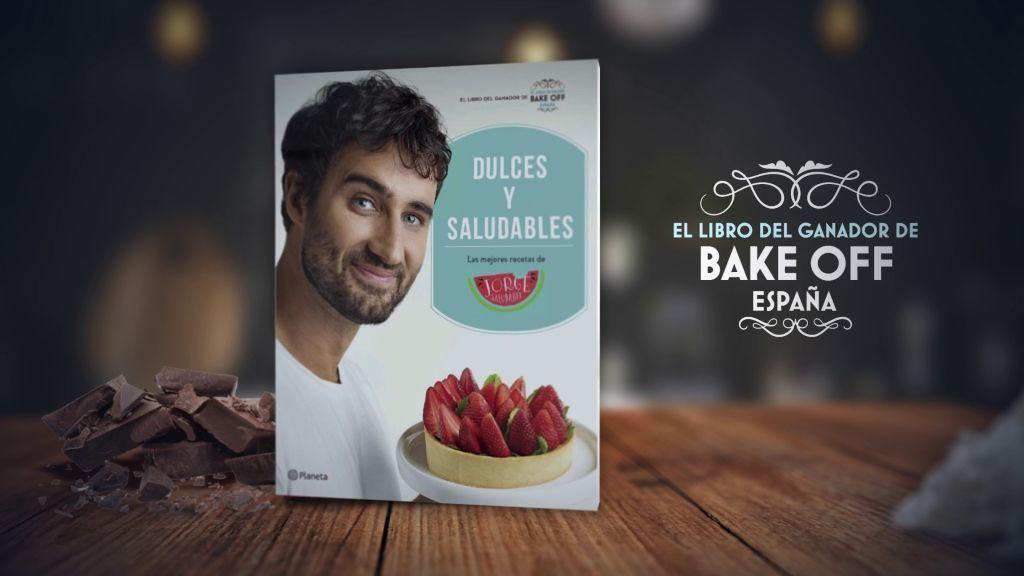 Elabora ricos y sanos postres con el nuevo libro de Jorge Saludable, ganador de 'Bake Off España'