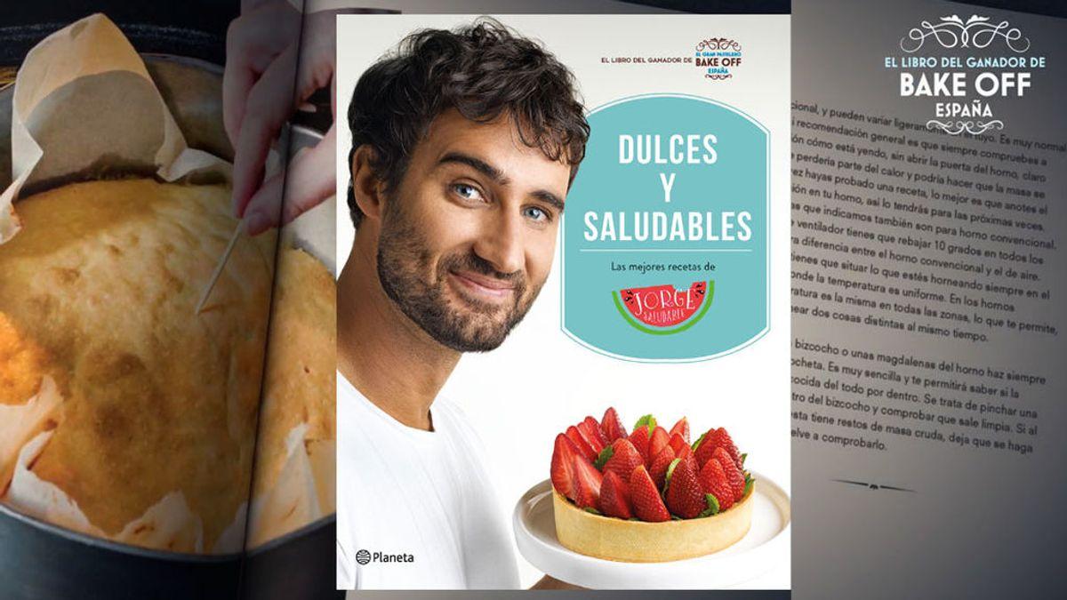 ¿Aún no tienes el nuevo libro de Jorge Saludable? ¡Ahora puedes hacerte con un ejemplar de 'Dulces y Saludables'!