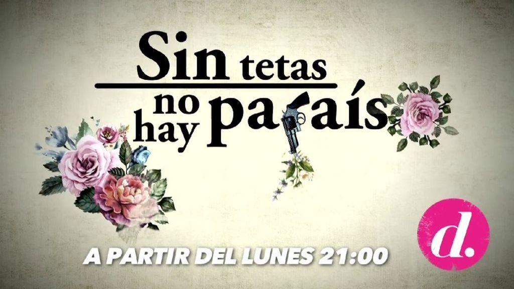 'Sin tetas no hay paraíso' vuelve a Divinity