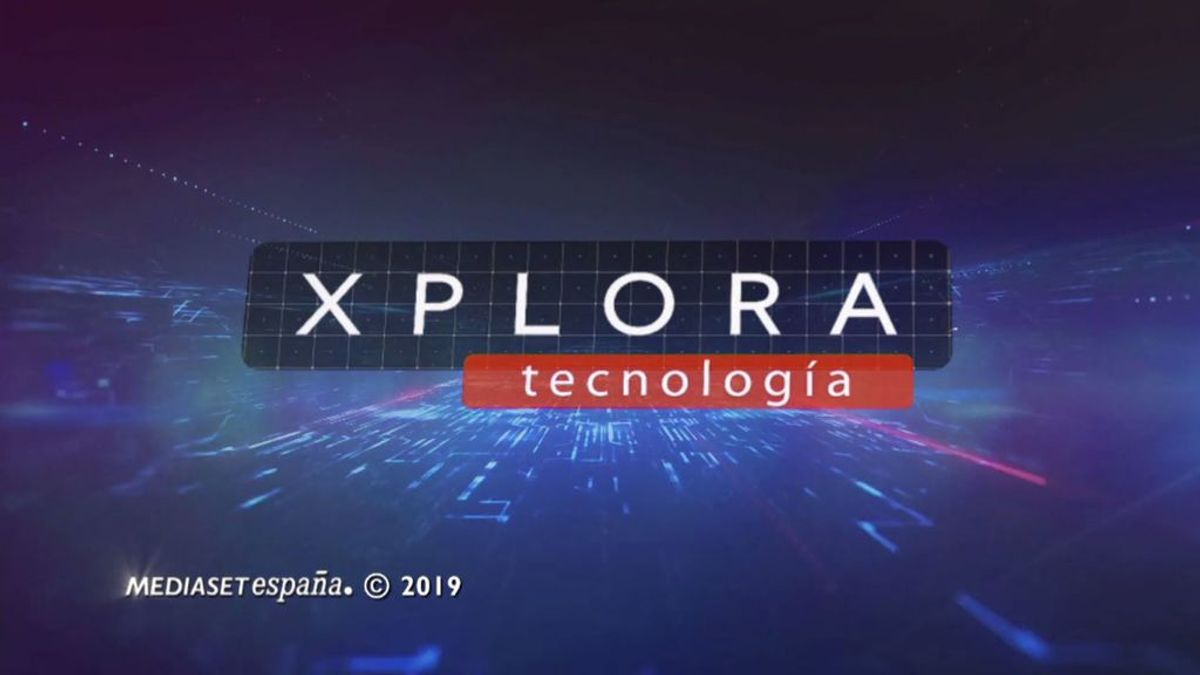Vuelve el programa XPLORA Tecnología con los temas más actuales de la era digital