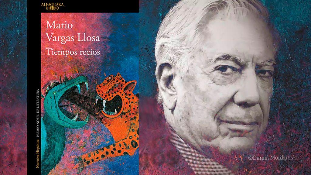 'Tiempos Recios' la nueva novela de Mario Vargas-Llosa
