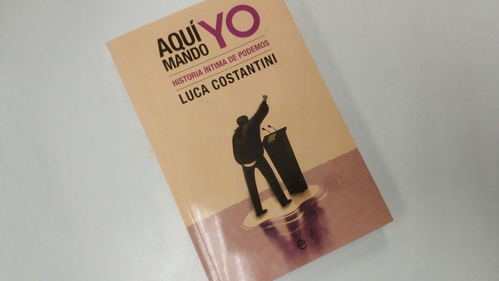 Aquí Mando Yo libro Luca Constantini