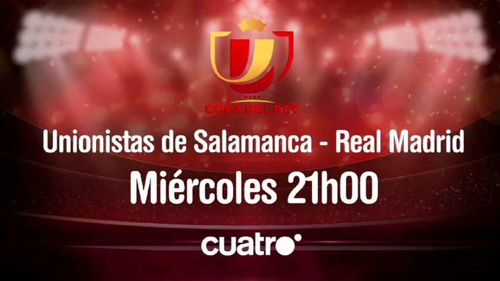Nueva ronda de Copa del Rey en Cuatro: Unionistas de Salamanca - Real Madrid y Cultural Leonesa - Atlético de Madrid