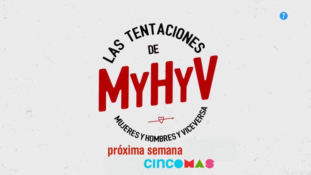 'Las tentaciones de MyHyV' en CincoMAS