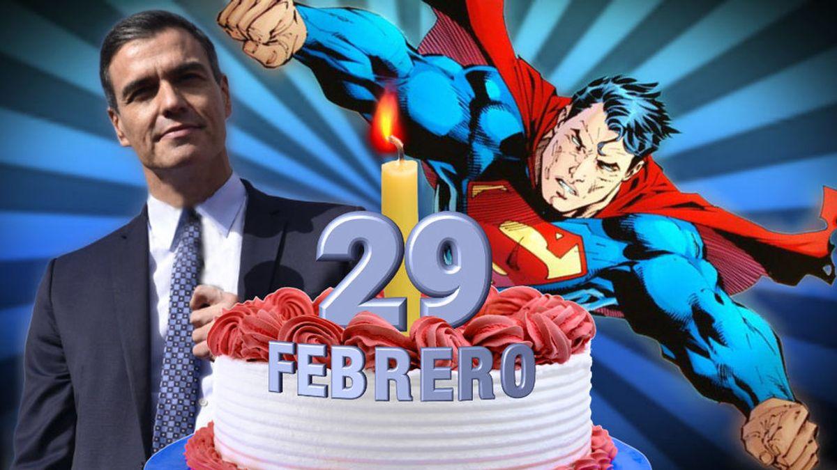 Pedro Sánchez y Superman comparten algo muy singular: nacieron en 29 de febrero