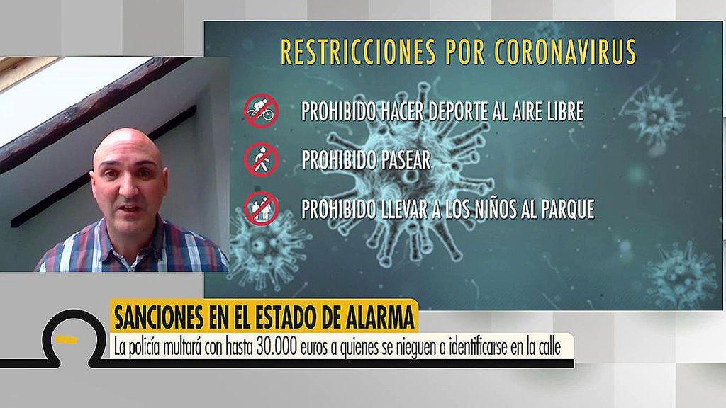 Serafín Giraldo, inspector de Policía, nos cuenta qué multas se pueden imponer en estado de alarma: hasta 600.000€