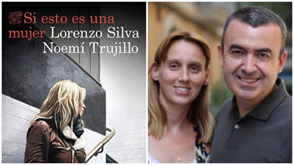 'Si esto es una mujer' de Lorenzo Silva y Noemí Trujillo.