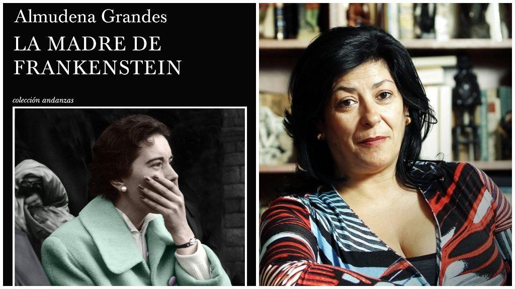 'La madre de Frankestein' de Almudena Grandes.