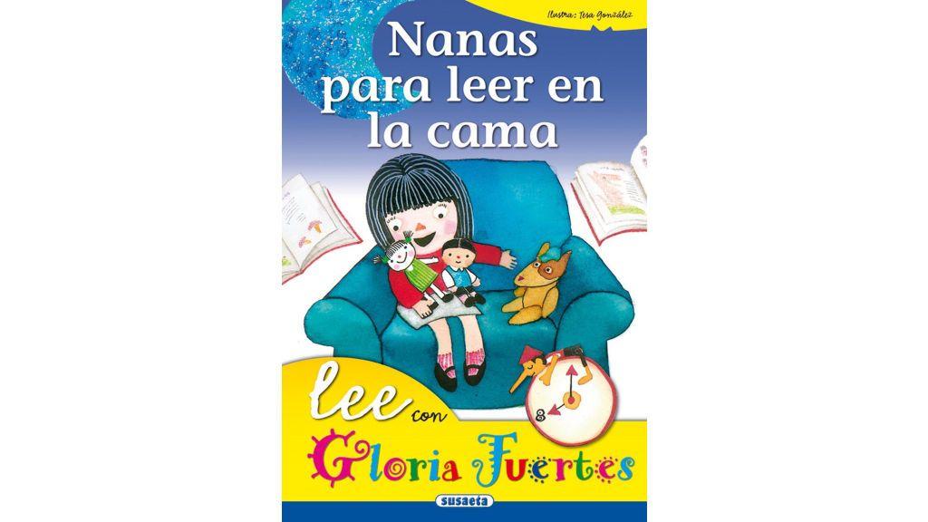 'Nanas para leer en la cama' de Gloria Fuertes.