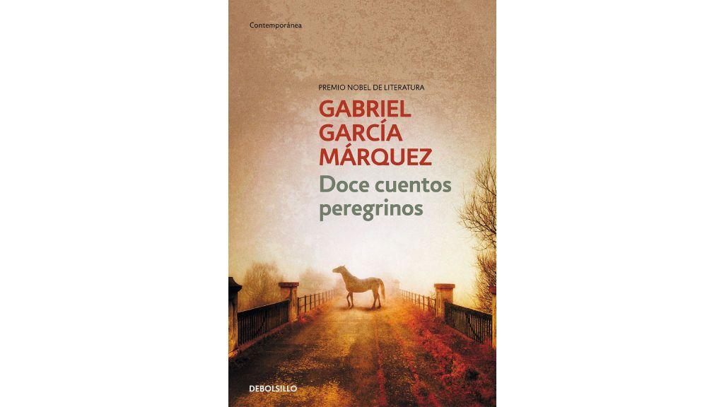 'Doce cuentos peregrinos' de Gabriel García Márquez.