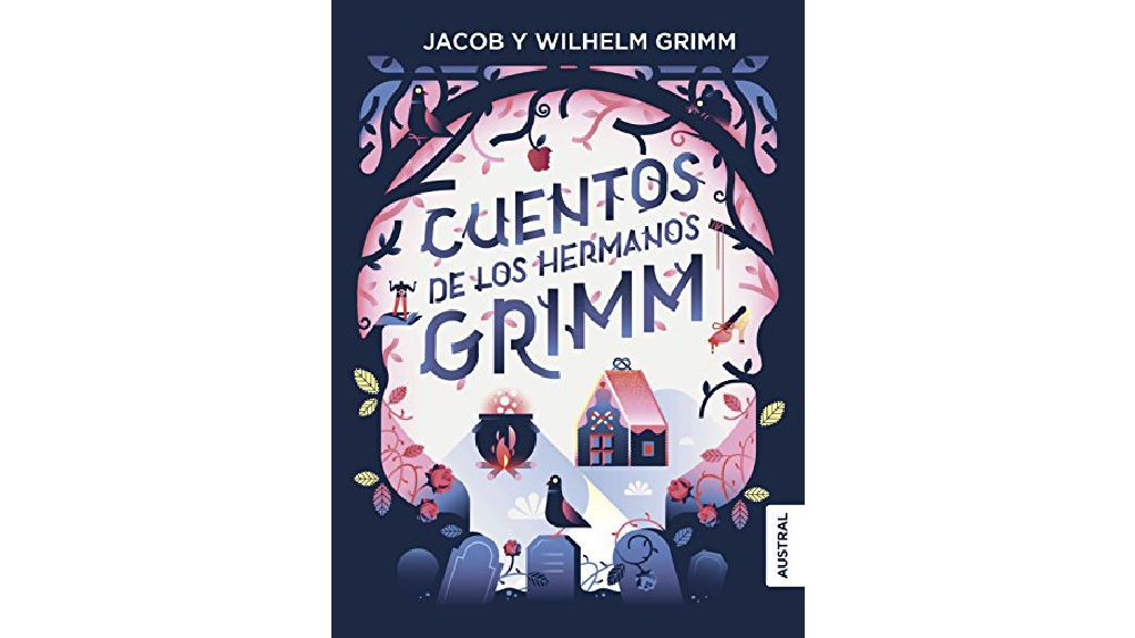 'Cuentos de los Hermanos Grimm' de Jacob y Wilhelm Grimm.