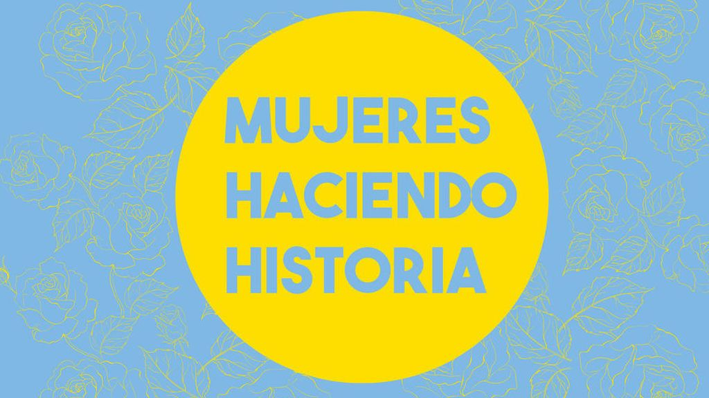 mujereshaciendohistoria