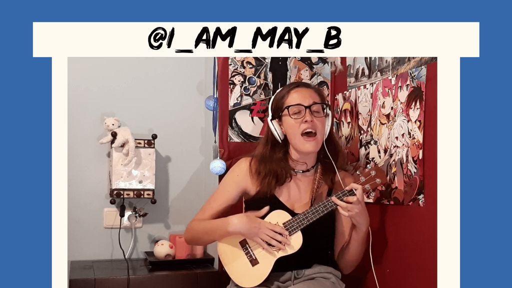 @I_AM_MAY_B y su ukelele nos acompañan con su divertida canción