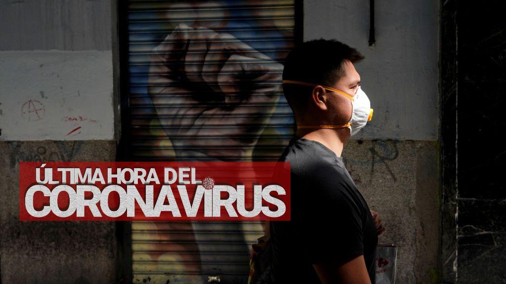 Última hora del coronavirus